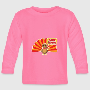 Thanksgiving Thanksgiving Thanksgiving Thanksgiving - Baby Long Sleeve T-Shirt