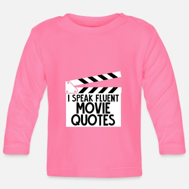 Movie Quote Sarcasm - Movie - Quotes - Gift - Baby Long Sleeve T-Shirt