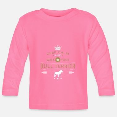 Terrier Bull Terrier Shirt - Baby Long Sleeve T-Shirt