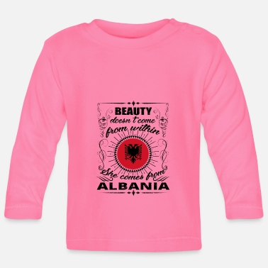 Albania Beauty comes from princess ALBANIA queen gift - Baby Long Sleeve T-Shirt