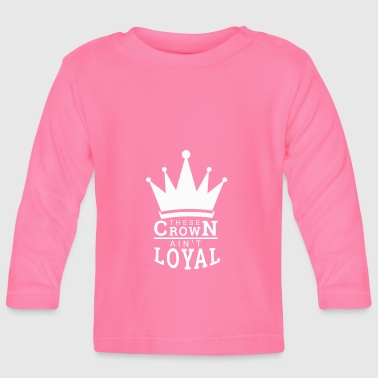 Crown The Crown - Baby Long Sleeve T-Shirt