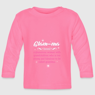 Glam-Ma = Glamourous Grandma - poison - Baby Long Sleeve T-Shirt