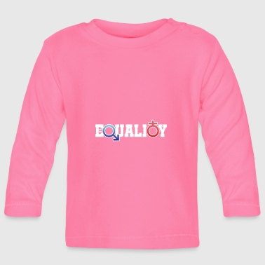 Equality - Baby Long Sleeve T-Shirt