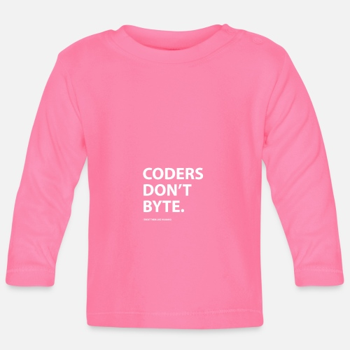 Coders do not byte Baby Long Sleeve T-Shirt - white