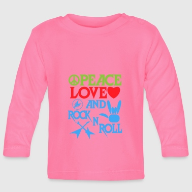 Peace, Love and RocknRoll Gift Idea - Baby Long Sleeve T-Shirt