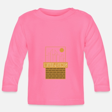 Building building - Baby Long Sleeve T-Shirt