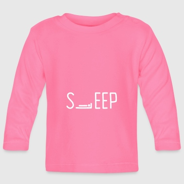SLEEP sleep - Baby Long Sleeve T-Shirt