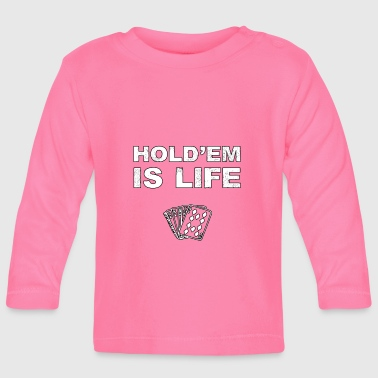 Poker Poker Poker Texas Holdem Card Game - Baby Long Sleeve T-Shirt