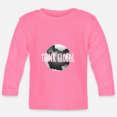 Global think global / global denken / global - Baby Langarmshirt