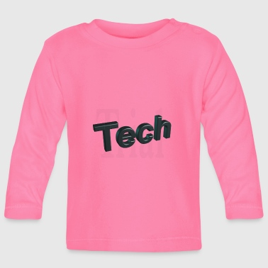 Techie Tech - Baby Long Sleeve T-Shirt