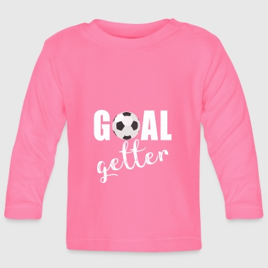 Soccer Soccer Goalkeeper Saying Soccer Ball - Baby Long Sleeve T-Shirt