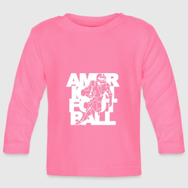 Football Player American Football Player Player - Baby Long Sleeve T-Shirt