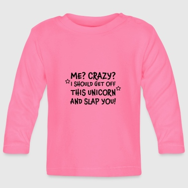Funny Unicorn Unicorn Unicorn funny saying - Baby Long Sleeve T-Shirt