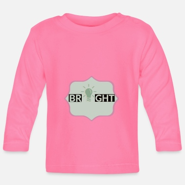 Bright bright - Baby Long Sleeve T-Shirt