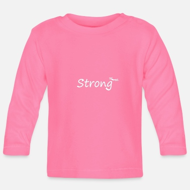 strong - Baby Longsleeve Shirt