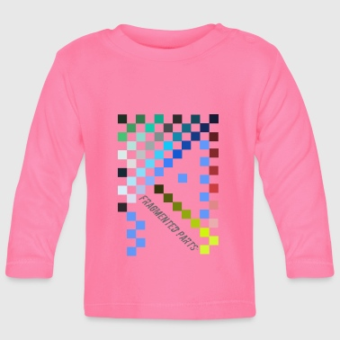Part Fragmented Parts - Baby Long Sleeve T-Shirt