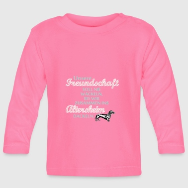 Friendship saying witty dog - Baby Long Sleeve T-Shirt
