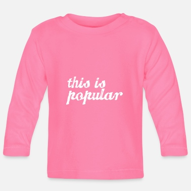 Populaire dit is populair - T-shirt
