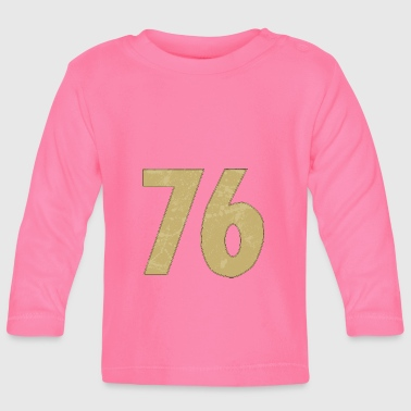 Number 76 - Baby Long Sleeve T-Shirt