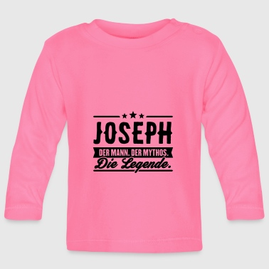 Man Myth Legend Joseph - Baby Long Sleeve T-Shirt