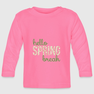 Spring Break / Spring Break: Hallo Spring Break - T-shirt