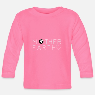 Mother Earth Mother Earth: Mother Earth - Baby Long Sleeve T-Shirt