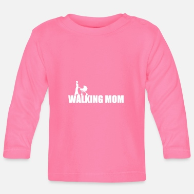 Streaker The Walking Mom - Mother with stroller - Mom - Baby Longsleeve Shirt