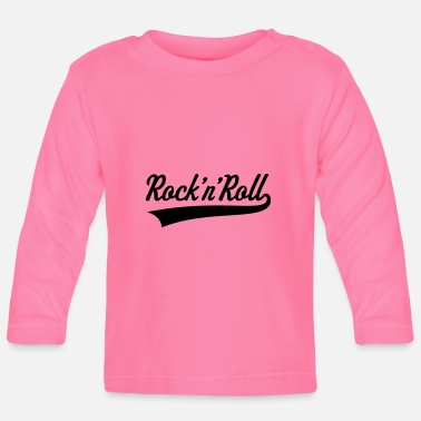 Rock N Roll Rock 'n' Roll / Rock And Roll / Rock & Roll - Baby Longsleeve Shirt