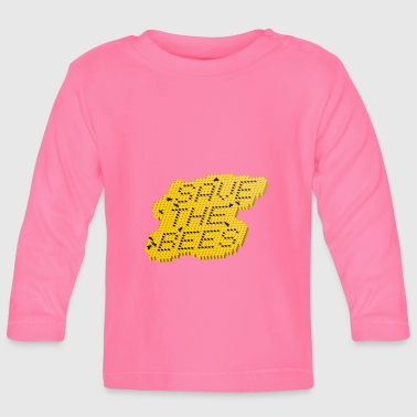Save the bees / Save the bees - Baby Long Sleeve T-Shirt