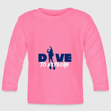 Diving / Diving: Dive - Baby Long Sleeve T-Shirt