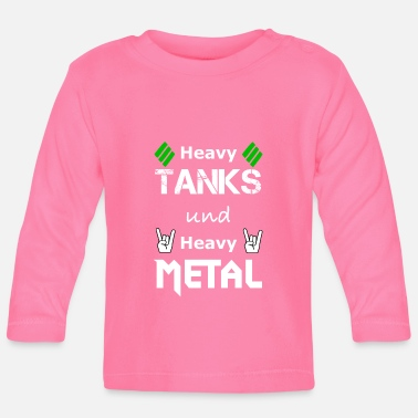 Heavy Metal Heavy Tanks und Heavy Metal - Baby Langarmshirt