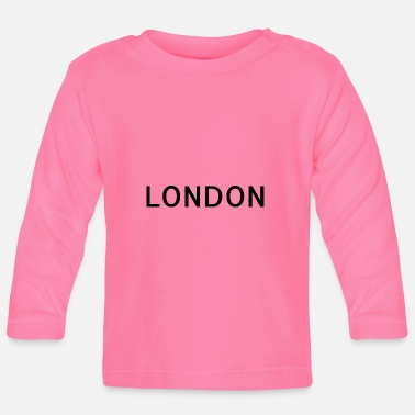 London London - Baby Long Sleeve T-Shirt