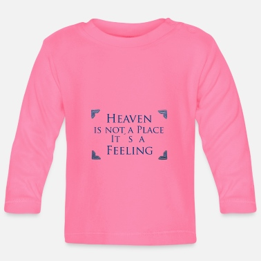 Heaven Heaven - Baby Long Sleeve T-Shirt