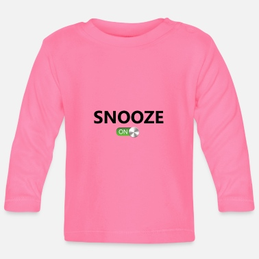 Snooze Snooze On - T-shirt
