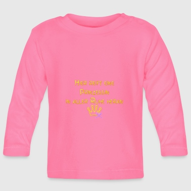 Here a princess matures - Baby Long Sleeve T-Shirt