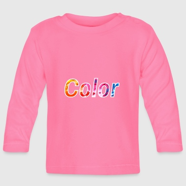 colour - Baby Long Sleeve T-Shirt
