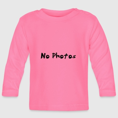 No pictures - Baby Long Sleeve T-Shirt