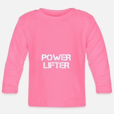 Powerlifting powerlifters - Baby Long Sleeve T-Shirt