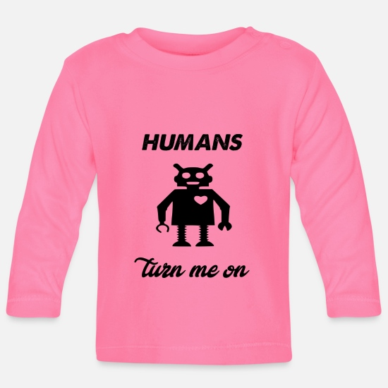 Game Baby Clothes - humans turn me on - Baby Longsleeve Shirt azalea
