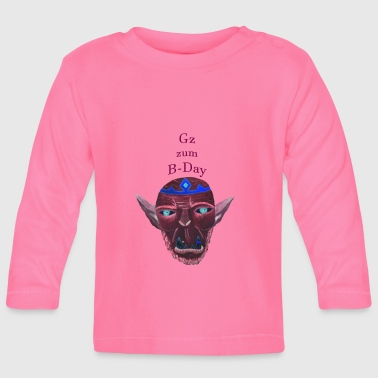B Day Orc B Day - Baby Long Sleeve T-Shirt