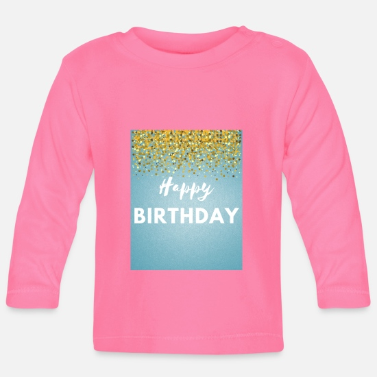 Birthday Babykleidung - Happy Birthday - Baby Langarmshirt Azalea