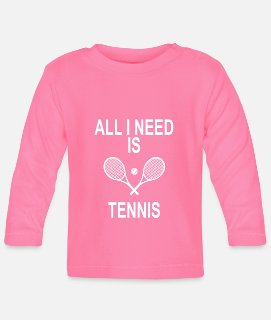 Call Baby Clothes - EVERYTHING I NEED IS TENNIS - Baby Longsleeve Shirt azalea