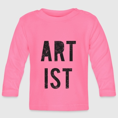 Artist / artist - Baby Long Sleeve T-Shirt