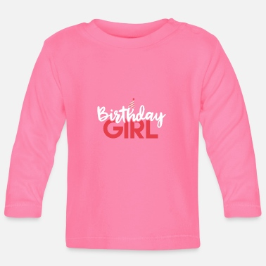 Birthday Birthday Girl Shirt - Gift - Baby Longsleeve Shirt