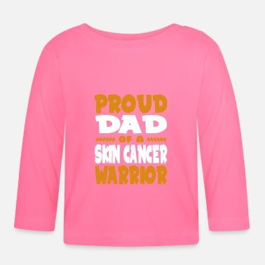 2f8990c2 Proud Dad of a Skin Cancer Warrior! Awareness - Baby Longsleeve Shirt