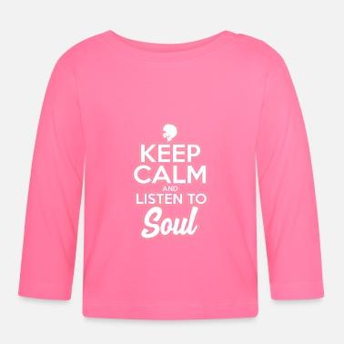 Soul Music Music Funk Soul Music Keep Calm - Baby Longsleeve Shirt