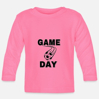 Football Game Football Game On - Baby Longsleeve Shirt