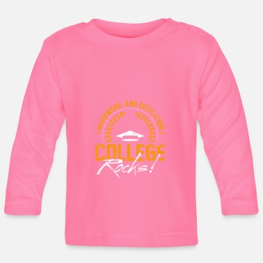 College College Rocks - Baby Longsleeve Shirt