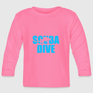 Scuba Dive Scuba Diving - Baby Long Sleeve T-Shirt