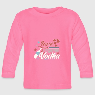 Vodka - Baby Long Sleeve T-Shirt